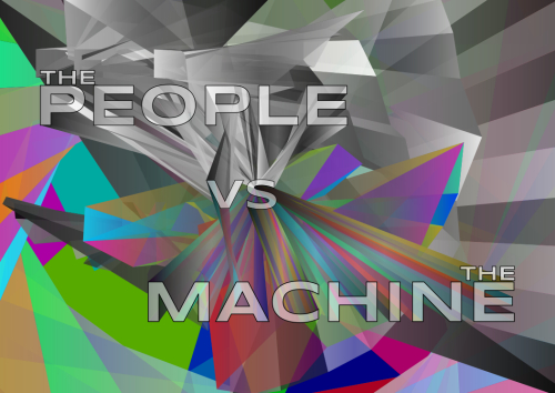 The People VS The Machine